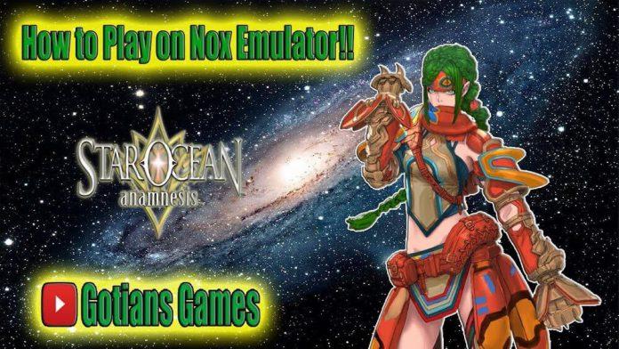 Emulator Reroll Guide for Star Ocean Anamnesis - Global Version